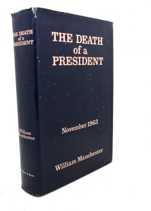 THE DEATH OF A PRESIDENT : November 20 - November 25