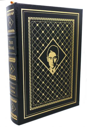 THE TRIAL Easton Press. Franz Kafka