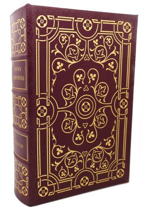 ANNA KARENINA Easton Press. Leo Tolstoy