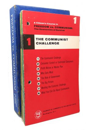 A CITIZEN'S COURSE IN FREEDOM VS. COMMUNISM : The Economics of Survival